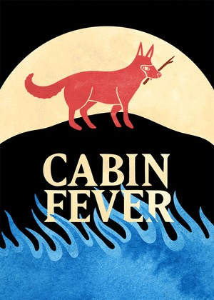 Cabin Fever at 1708 Gallery